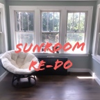 Sunroom Re-Do
