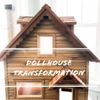 Dollhouse Transformation